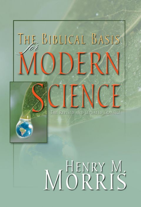 The Biblical Basis for Modern Science (Download)