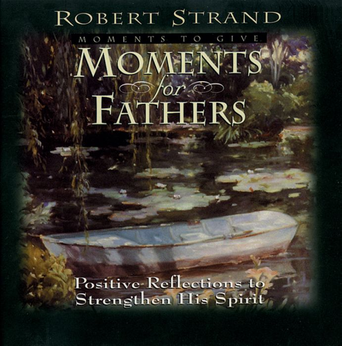 Moments for Fathers