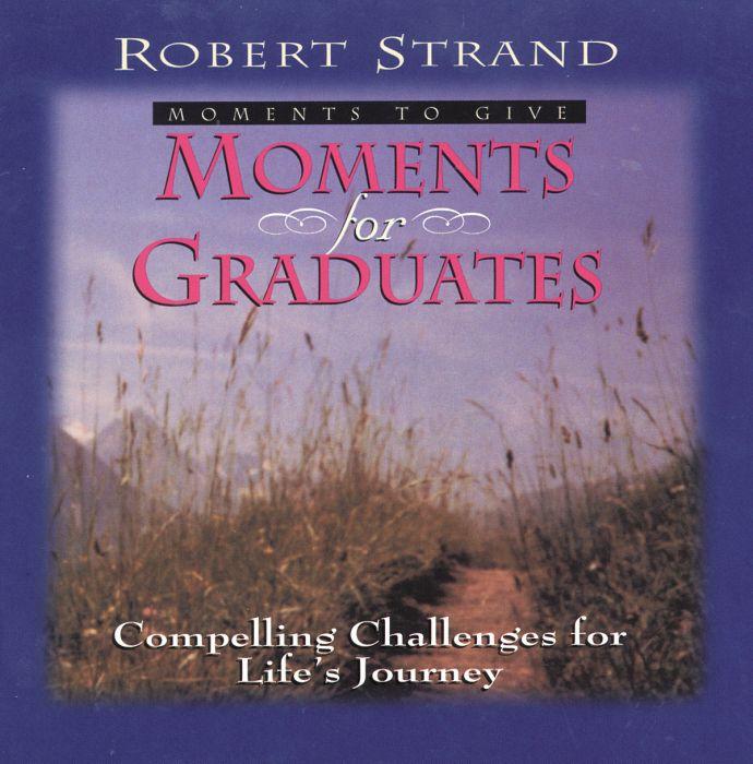 Moments for Graduates (Download)