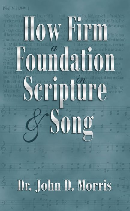 How Firm a Foundation in Scripture & Song (Download)