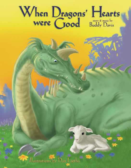 When Dragons' Hearts Were Good (Download)