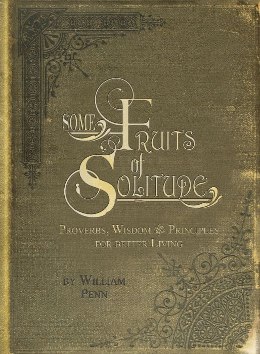 Some Fruits of Solitude (Download)