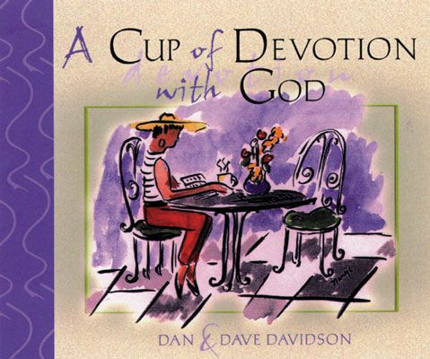 A Cup of Devotion with God