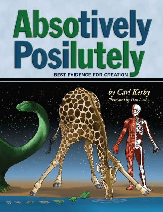 Absotively, Posilutely Best Evidence for Creation (Download)