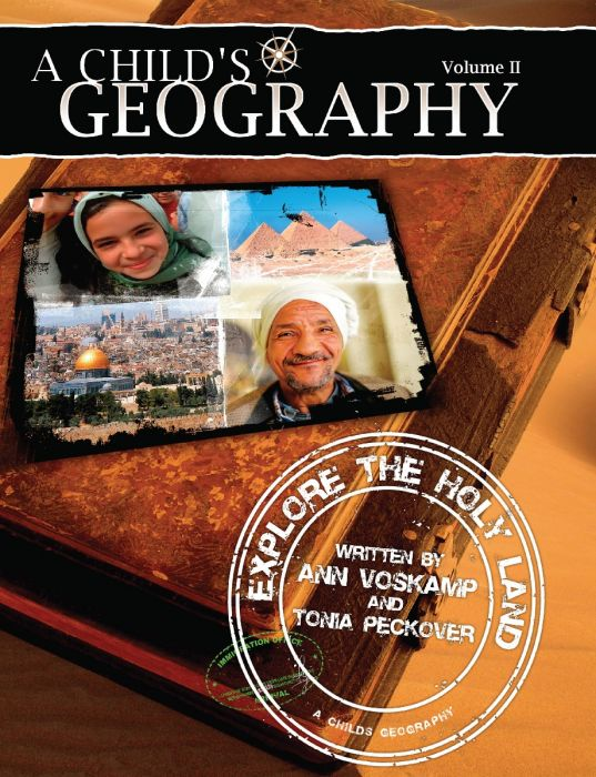 A Child's Geography Vol. 2: Explore the Holy Land