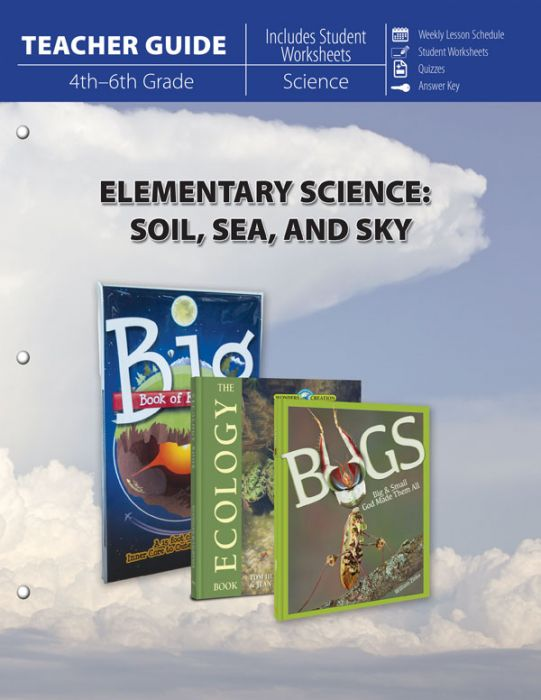 Elementary Science: Soil, Sea, and Sky (Teacher Guide)
