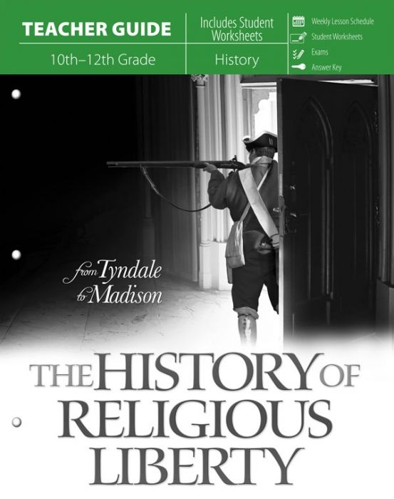 The History of Religious Liberty (Teacher Guide - Download)