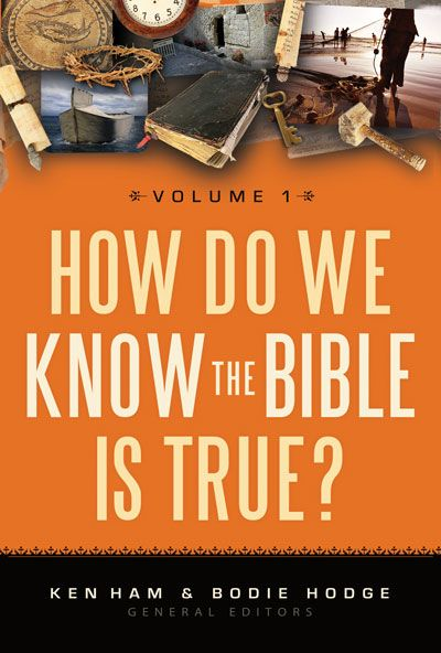 How Do We Know the Bible is True? Vol. 1