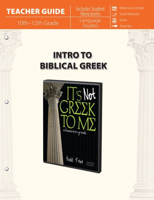Intro to Biblical Greek (Teacher Guide)