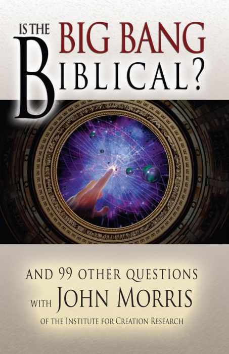 Is the Big Bang Biblical?