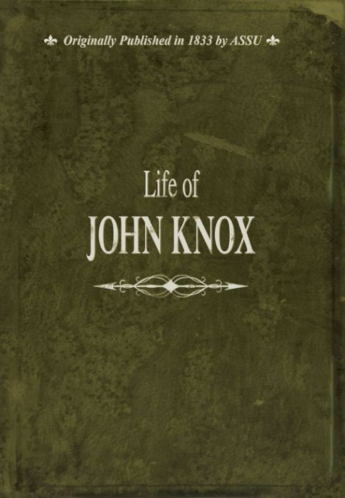 Life of John Knox (Download)