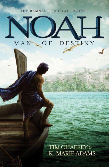 Noah: Man of Destiny