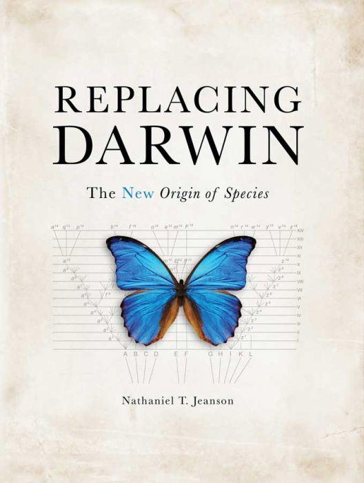 Replacing Darwin: The New Origin of Species (Scratch & Dent)