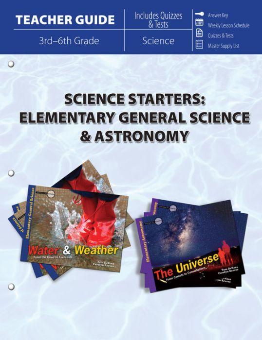 Science Starters: Elementary General Science & Astronomy (Teacher Guide - Download)