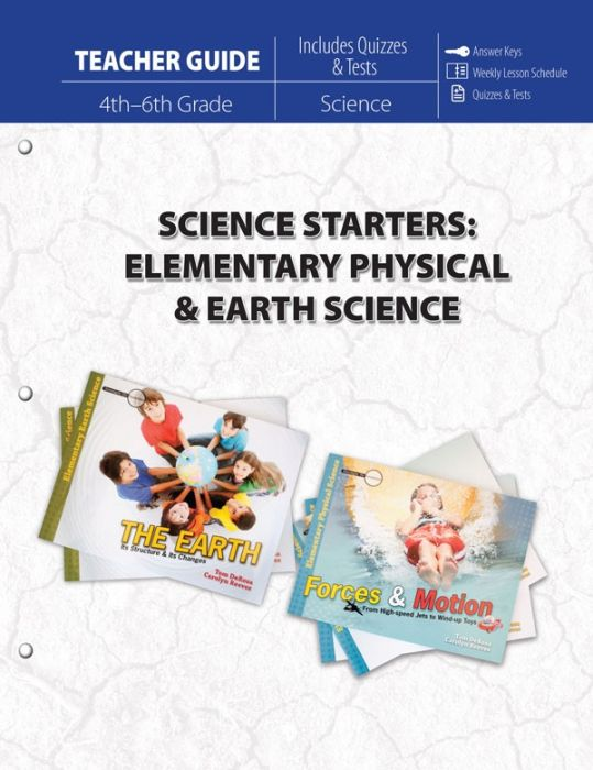 Science Starters: Elementary Physical & Earth Science (Teacher Guide - Scratch & Dent)