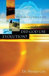 Did God Use Evolution? (Download)