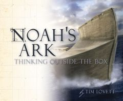 Noah's Ark: Thinking Outside the Box (Download)