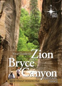 Your Guide to Zion and Bryce Canyon National Parks (Download)