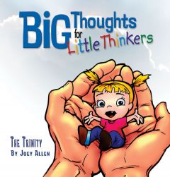 Big Thoughts for Little Thinkers: The Trinity (Scratch & Dent)