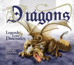 Dragons: Legends & Lore of Dinosaurs (Scratch & Dent)
