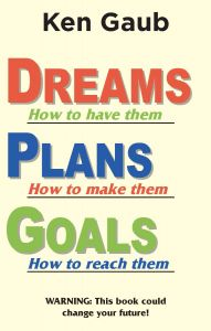 Dreams, Plans, Goals