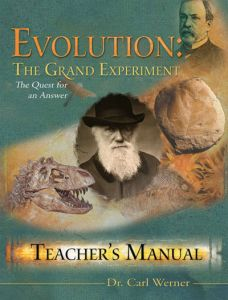 Evolution: The Grand Experiment: Teacher's Manual