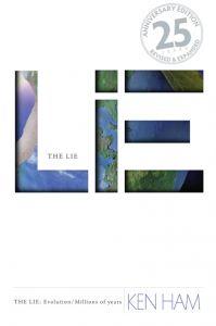The Lie: Evolution (Revised & Expanded - Scratch & Dent)