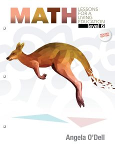 Math Lessons for a Living Education: Level 6 (Student)