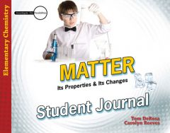 Matter: Its Properties & Its Changes (Student Journal)