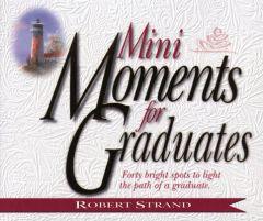 Mini Moments for Graduates