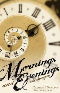 Mornings & Evenings