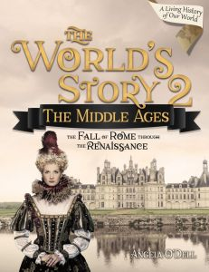 The World's Story 2: The Middle Ages