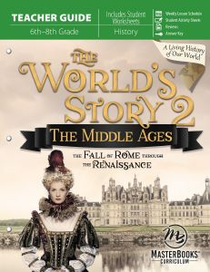 The World's Story 2: The Middle Ages (Teacher Guide)