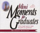 Mini Moments for Graduates